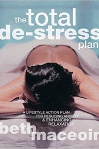 The Total De-Stress Plan