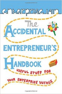 The Accidental Entrepreneur's Handbook