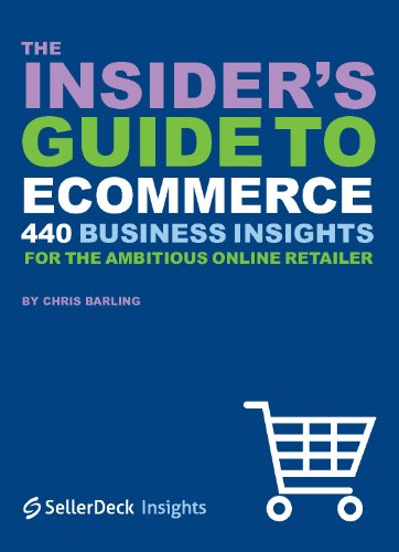 The Insider's Guide to Ecommerce