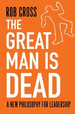 The Great Man is Dead